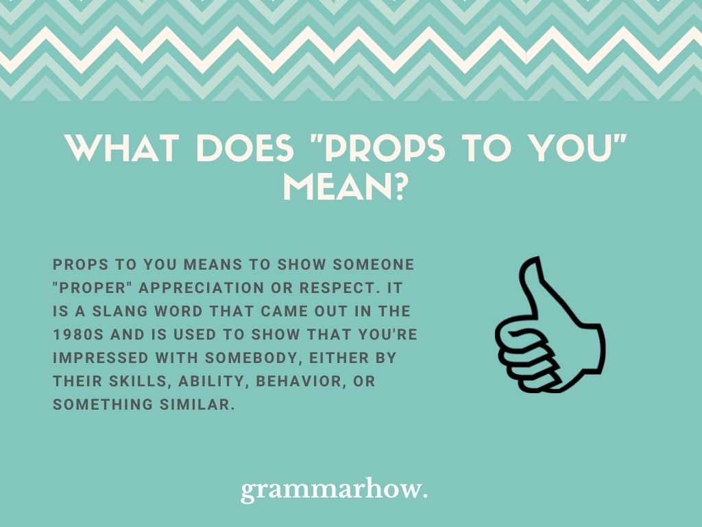 """What Does """"Props To You"""" Mean?"""