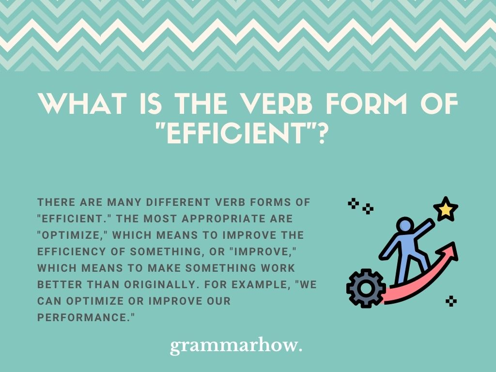 """What Is The Verb Form Of """"Efficient""""?"""