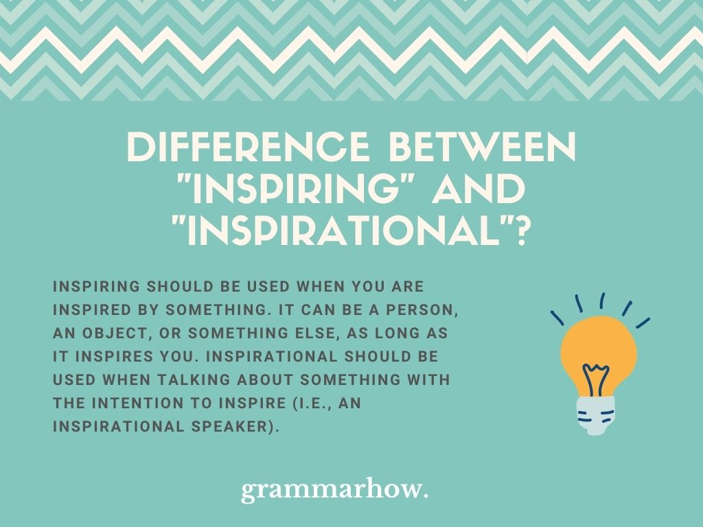 """What Is The Difference Between """"Inspiring"""" And """"Inspirational""""?"""