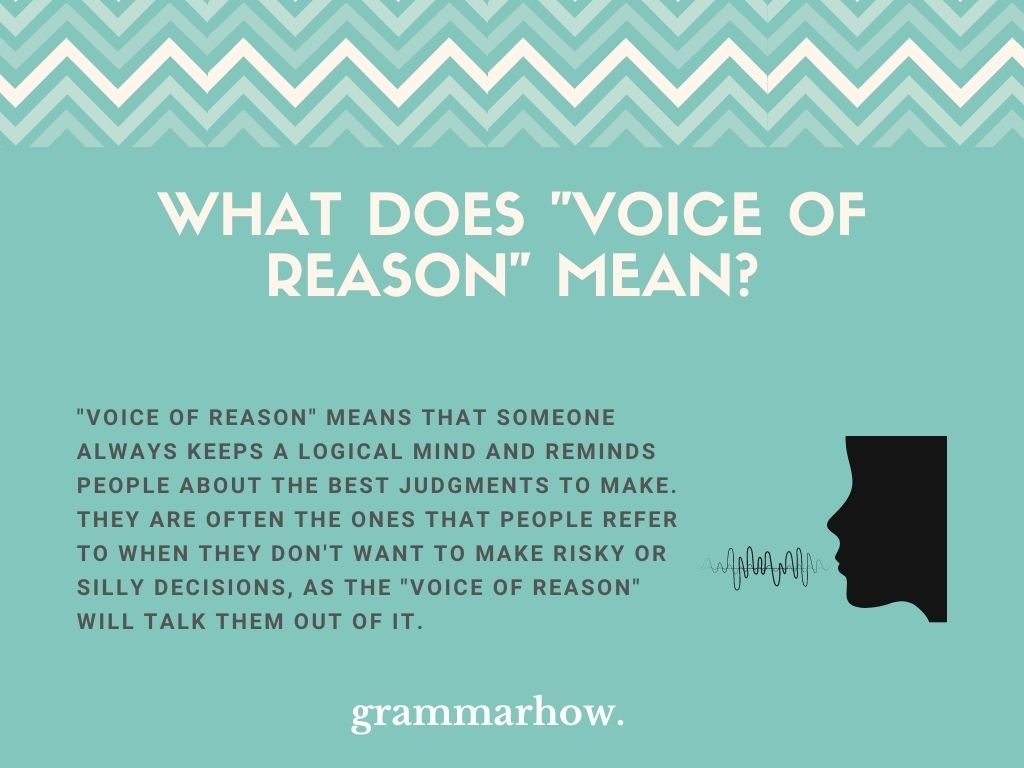 """What Does """"Voice Of Reason"""" Mean?"""