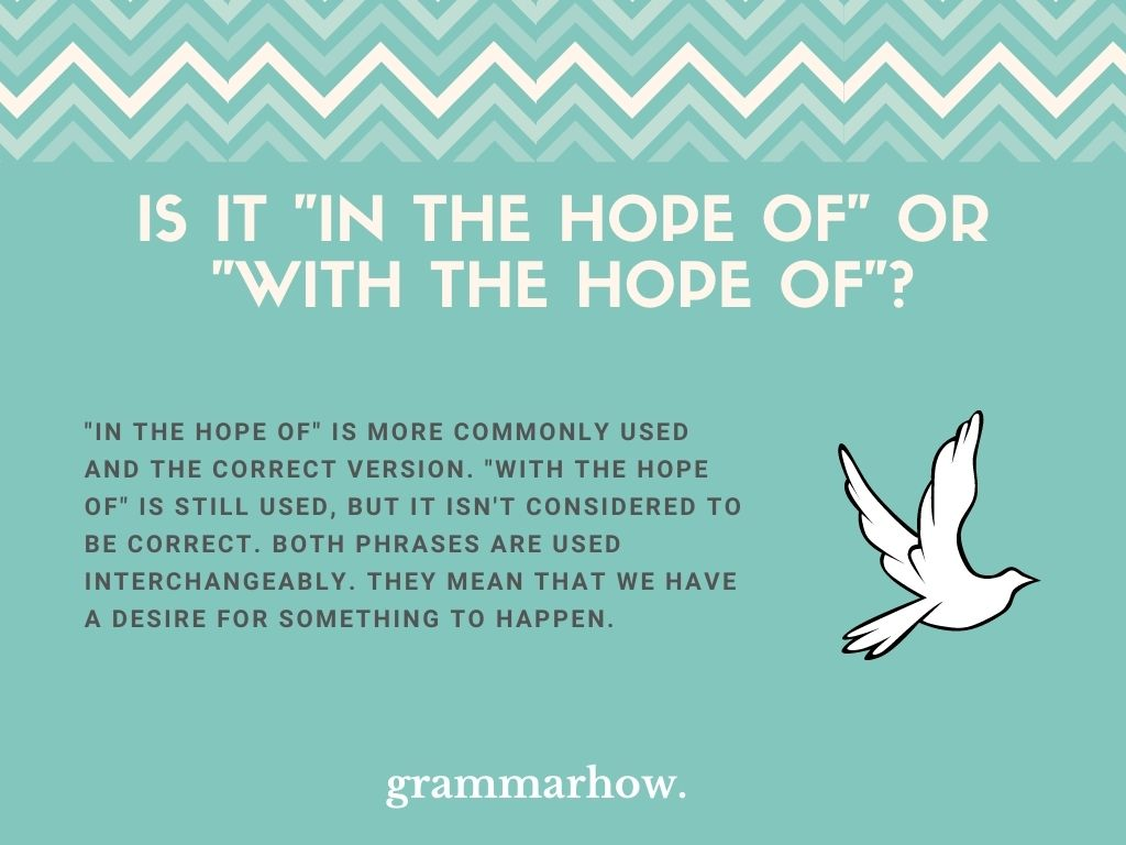 """Is It """"In The Hope Of"""" Or """"With The Hope Of""""?"""