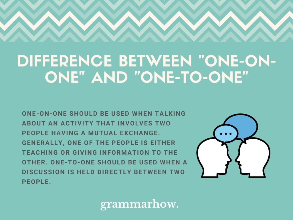 """What Is The Difference Between """"One-On-One"""" And """"One-To-One""""?"""