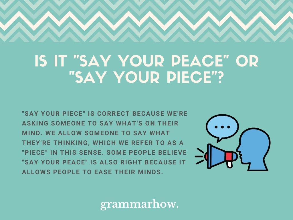 """Which Is Correct: """"Say Your Peace"""" Or """"Say Your Piece""""?"""