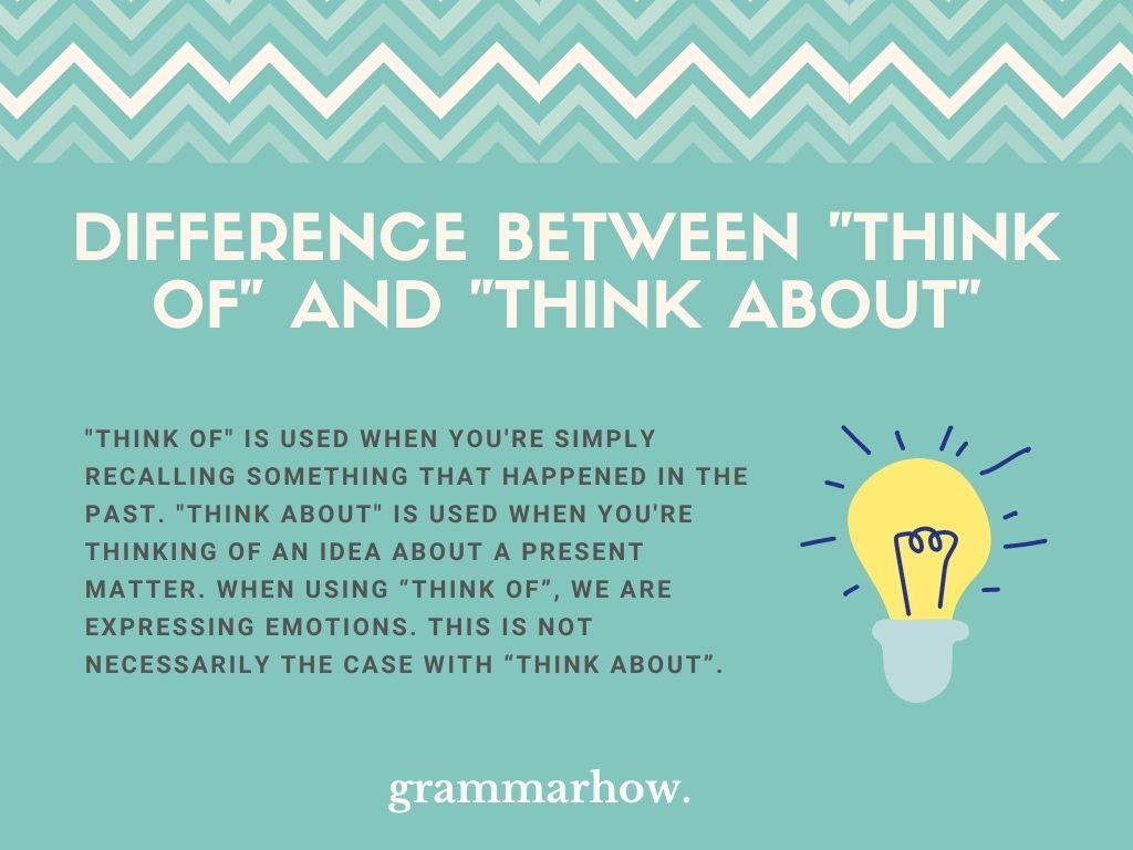 """What Is The Difference Between """"Think Of"""" And """"Think About""""?"""